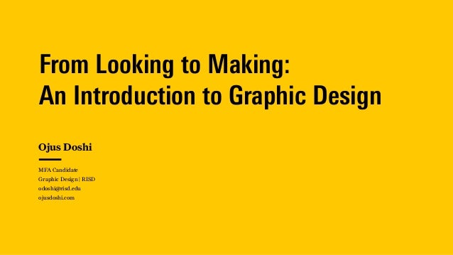 From Looking to Making: 
