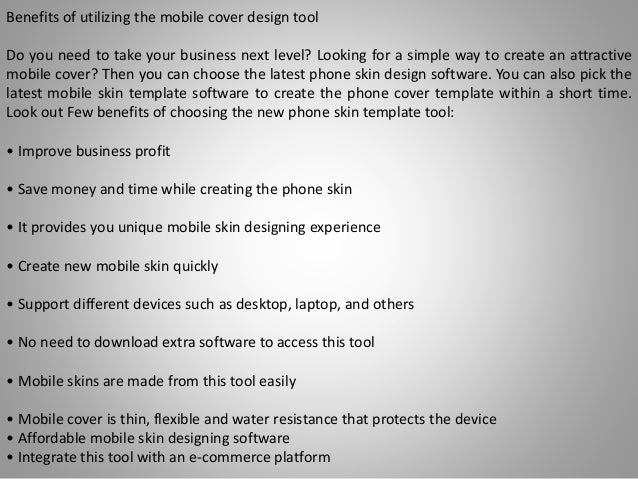 Look Out Advantages Of Using The Mobile Skin Design Software