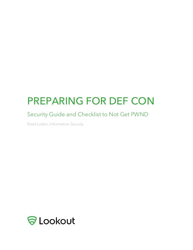 PREPARING FOR DEF CON Security Guide and Checklist to Not Get PWND Reed Loden, Information Security