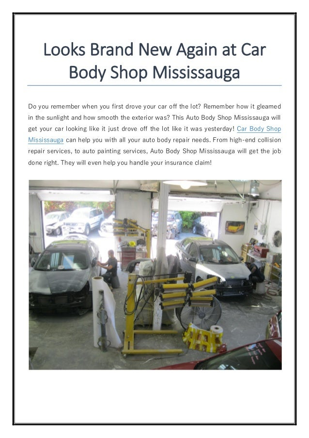 Looks Brand New Again at Car Body Shop Mississauga Do you remember when you first drove your car off the lot? Remember how...