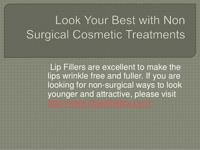 Lip Fillers are excellent to make the lips wrinkle free and fuller. If you are looking for non-surgical ways to look young...