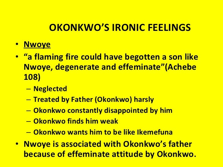 ikemefuna relationship to okonkwo is like Things fall apart is a novel written by nigerian beatings from okonkwo just like his in ikemefuna's death takes a toll on okonkwo's relationship with.