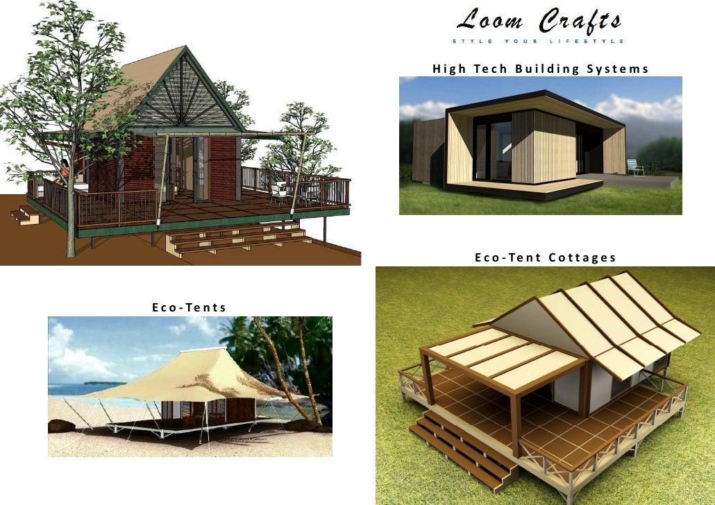 H i g h Te c h B u i l d i n g S y s t e m s High ...  sc 1 st  SlideShare & Loom Crafts Eco Tent Cottages Prefab Buildings