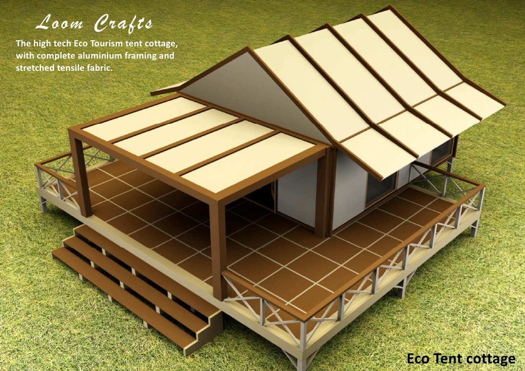 4. Loom CraftsThe high tech Eco Tourism tent ... & Loom Crafts Eco Tent Cottages Prefab Buildings