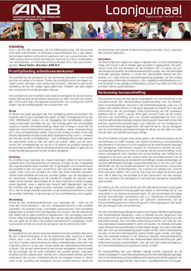 Uitgave van ANB – mei 2012 – nr. 38InleidingVoor u ligt het 38e exemplaar van het ANB-loonjournaal. Via dit journaal      ...