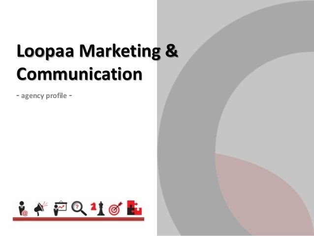 Loopaa Marketing &Communication- agency profile -