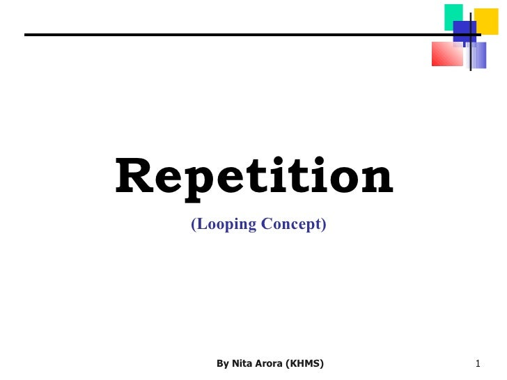 Repetition (Looping Concept)