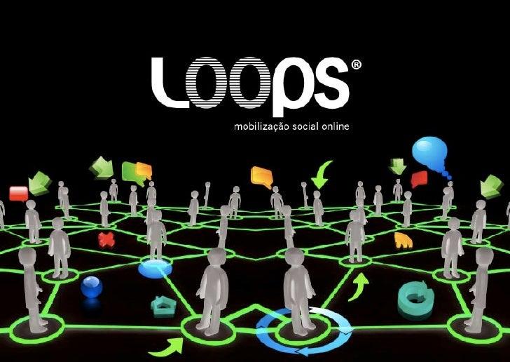 Loops - Mobilização Social Online