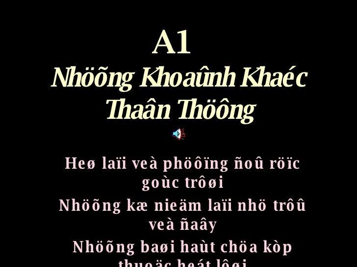 A1  Nhöõng Khoaûnh Khaéc Thaân Thöông Heø laïi veà phöôïng ñoû röïc goùc trôøi Nhöõng kæ nieäm laïi nhö trôû veà ñaây Nhöõ...