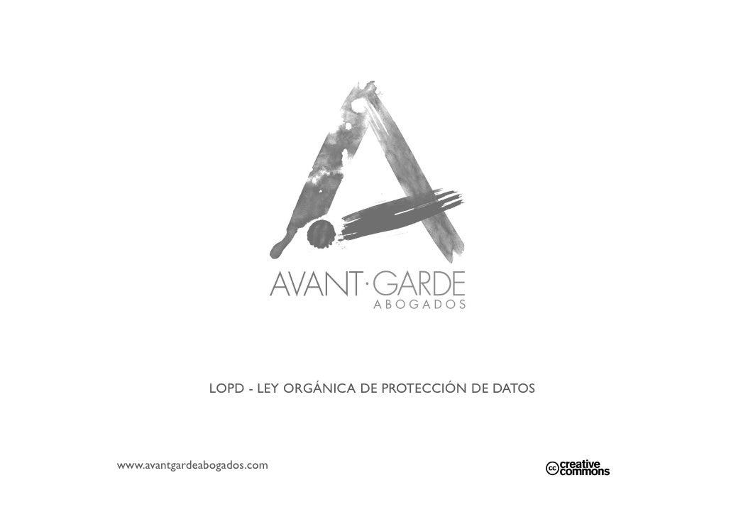 LOPD - LEY ORGÁNICA DE PROTECCIÓN DE DATOSwww.avantgardeabogados.com