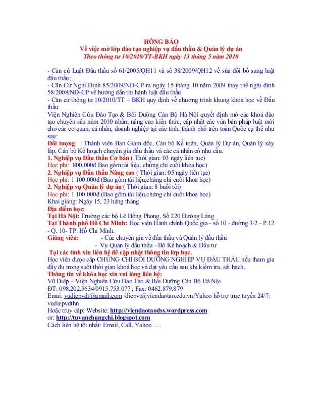HÔNG BÁO Về việc mở lớp đào tạo nghiệp vụ đấu thầu & Quản lý dự án Theo thông tư 10/2010/TT-BKH ngày 13 tháng 5 năm 2010 -...