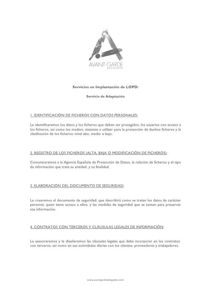 Servicios en Implantación de LOPD:                                    Servicio de Adaptación1. IDENTIFICACIÓN DE FICHEROS ...