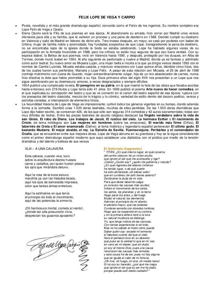 FELIX LOPE DE VEGA Y CARPIO<br />Poeta, novelista y el más grande dramaturgo español, conocido como el Fénix de los ingeni...