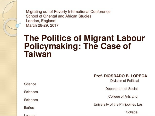 The Politics of Migrant Labour Policymaking: The Case of Taiwan