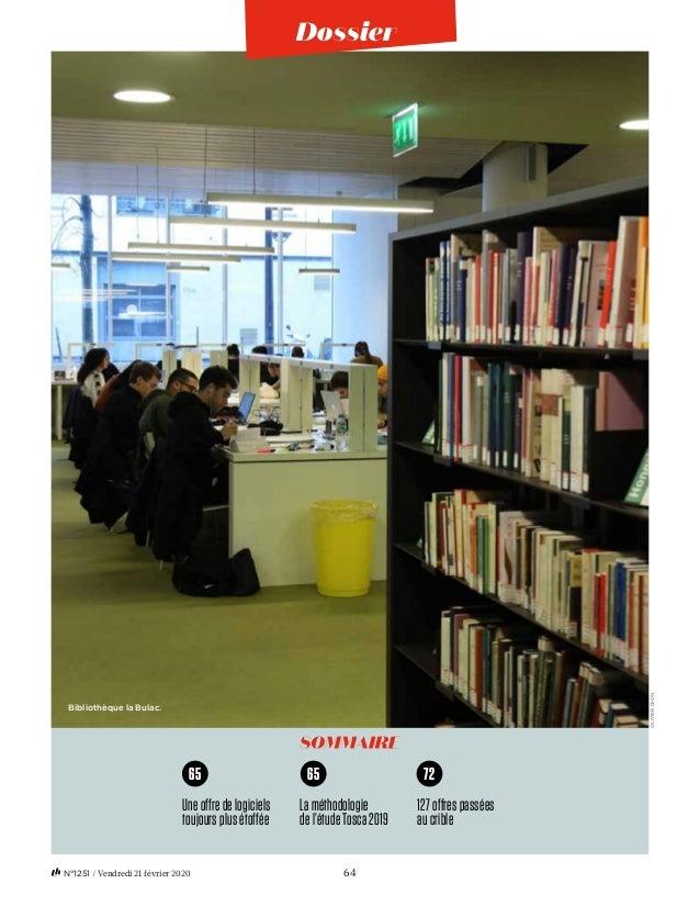64N°1251 / Vendredi 21 février 2020 OLIVIERDION Bibliothèque la Bulac. Uneoffredelogiciels toujoursplusétoffée Laméthodol...