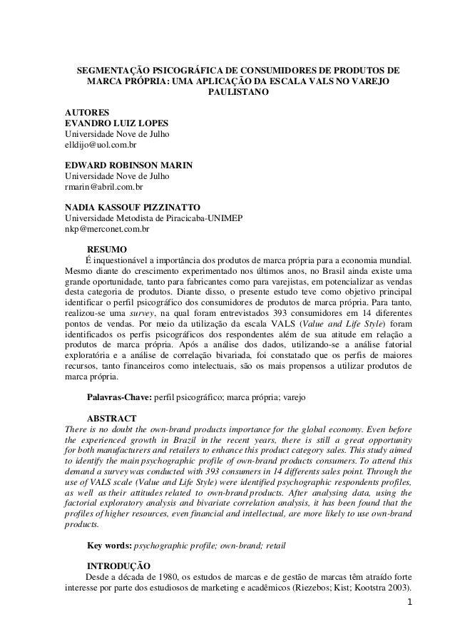 1SEGMENTAÇÃO PSICOGRÁFICA DE CONSUMIDORES DE PRODUTOS DEMARCA PRÓPRIA: UMA APLICAÇÃO DA ESCALA VALS NO VAREJOPAULISTANOAUT...