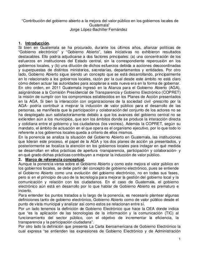 """1 """"Contribución del gobierno abierto a la mejora del valor público en los gobiernos locales de Guatemala"""" Jorge López-Bach..."""