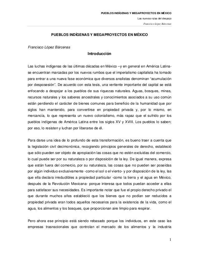 PUEBLOS INDÍGENAS Y MEGAPROYECTOS EN MÉXICO                                                                       Las nuev...