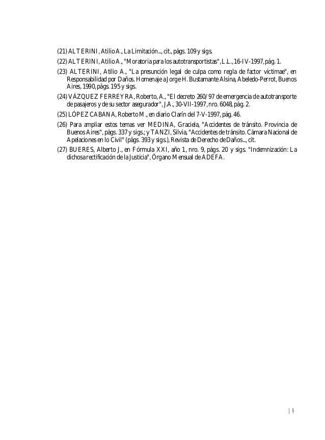 20 CAPÍTULO II ACCIDENTES POR RIESGOS DEL TRABAJO (28) I. Introducción La materia en análisis tiene una significativa impo...