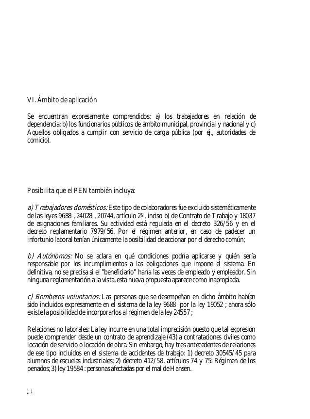 25 VII. Seguro obligatorio Enlos sistemasde lasleyes 9688 y 24028 la contratación del seguro eravoluntario para el princip...
