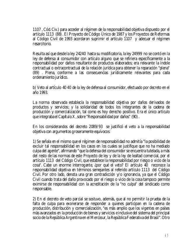 46 gran error el Código de Defensa del consumidor, vetado también parcialmente por el entonces presidente Collor de Mello,...