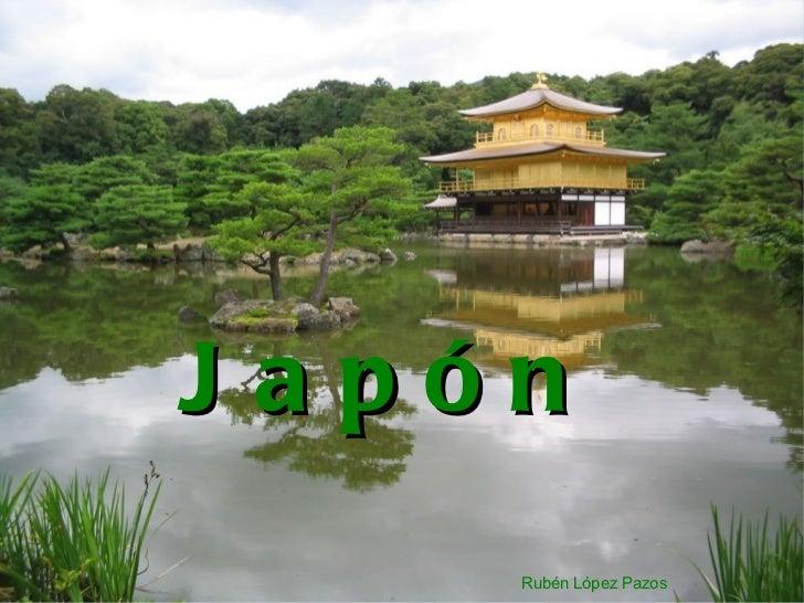 Japón Rubén López Pazos