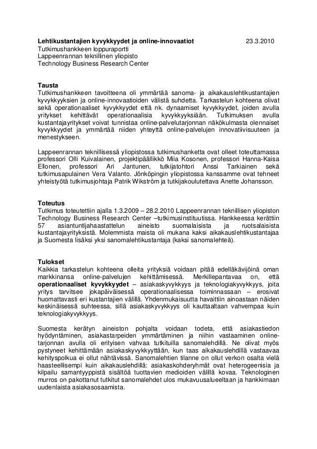 Lehtikustantajien kyvykkyydet ja online-innovaatiot Tutkimushankkeen loppuraportti Lappeenrannan teknillinen yliopisto Tec...