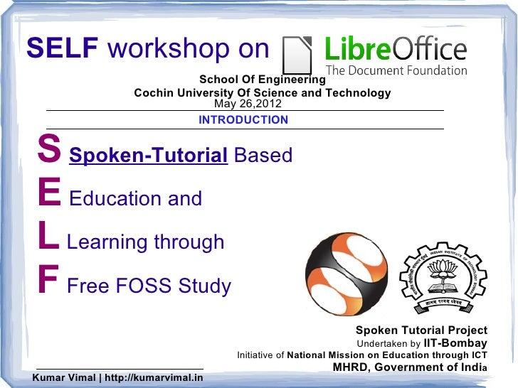SELF workshop on                              School Of Engineering                    Cochin University Of Science and Te...