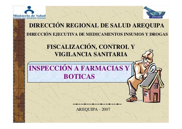 DIREMID  DIRECCIÓN REGIONAL DE SALUD AREQUIPA DIRECCIÓN EJECUTIVA DE MEDICAMENTOS INSUMOS Y DROGAS  FISCALIZACIÓN, CONTROL...