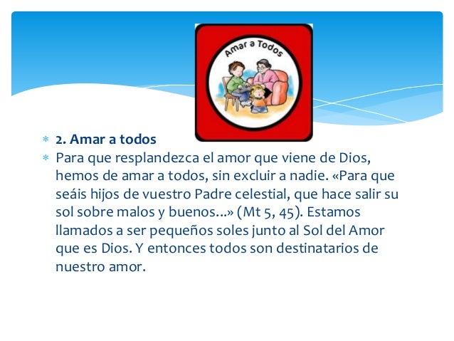  Amar a los enemigos  Un distintivo muy especial del amor cristiano es el amor a los enemigos, incomprensible a menudo p...