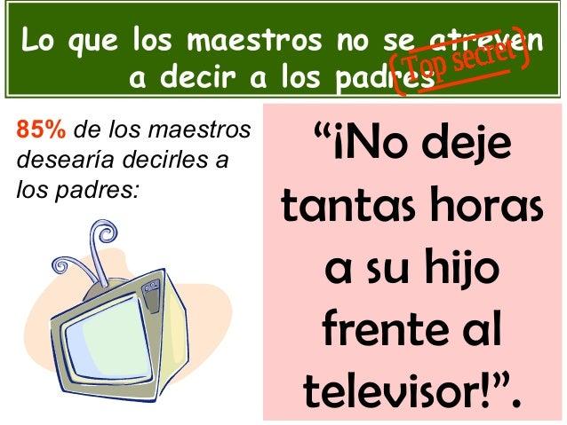 """""""¡No deje tantas horas a su hijo frente al televisor!"""". Lo que los maestros no se atreven a decir a los padres 85% de los ..."""