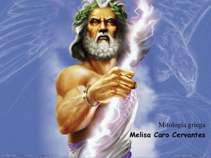 Mitología griegaMelisa Caro Cervantes