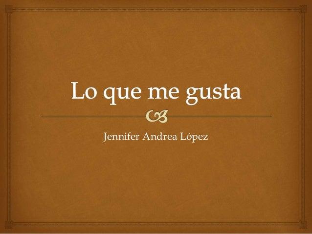 Jennifer Andrea López