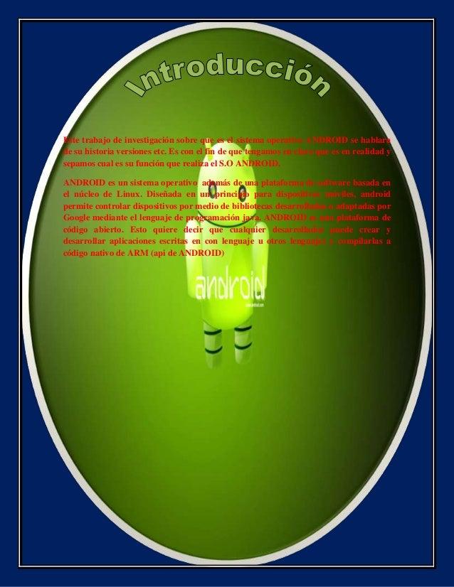 Lo que no sabes del s.o android 2 - ivan molina gordillo Slide 3