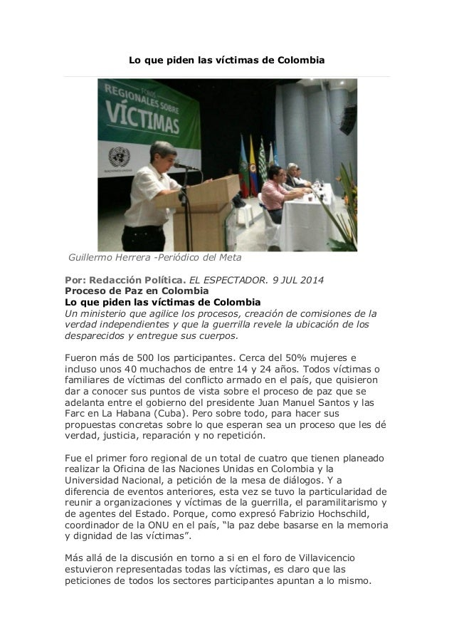 Lo que piden las víctimas de Colombia Guillermo Herrera -Periódico del Meta Por: Redacción Política. EL ESPECTADOR. 9 JUL ...