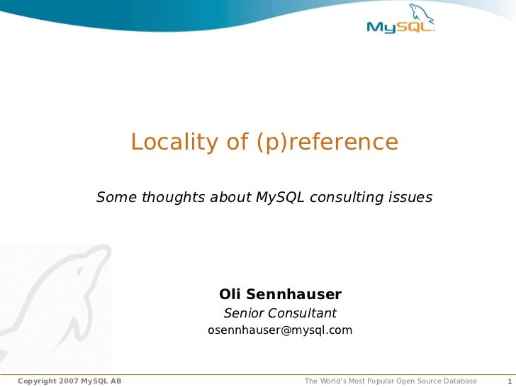 Locality of (p)reference                 Some thoughts about MySQL consulting issues                                 Oli S...