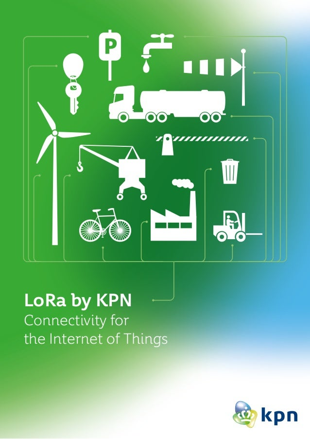 LoRa by KPN Connectivity for the Internet of Things