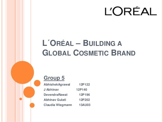 loreal building a global cosmetic brand