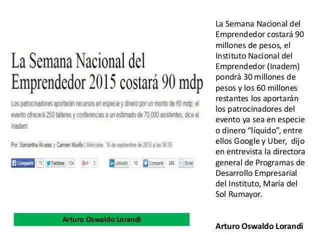 La Semana Nacional del Emprendedor costará 90 millones de pesos, el Instituto Nacional del Emprendedor (Inadem) pondrá 30 ...