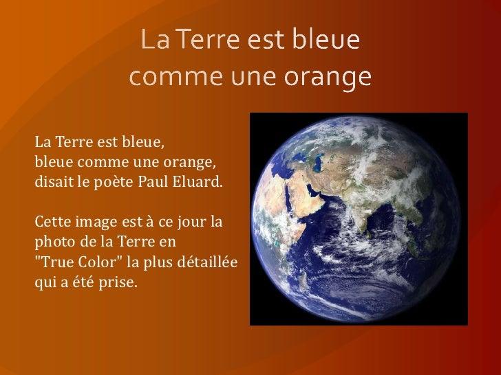 Stunning La Terre Est Bleue Photos - Joshkrajcik.us - joshkrajcik.us