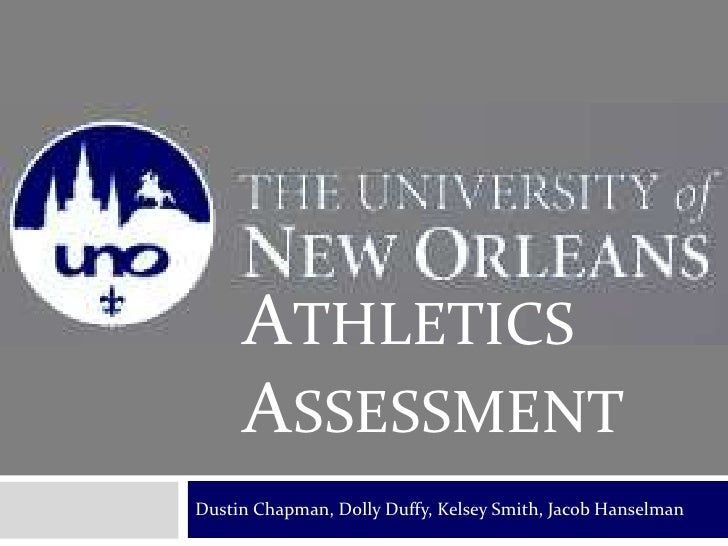 Dustin Chapman, Dolly Duffy, Kelsey Smith, Jacob Hanselman<br />Athletics ASSESSMENT<br />