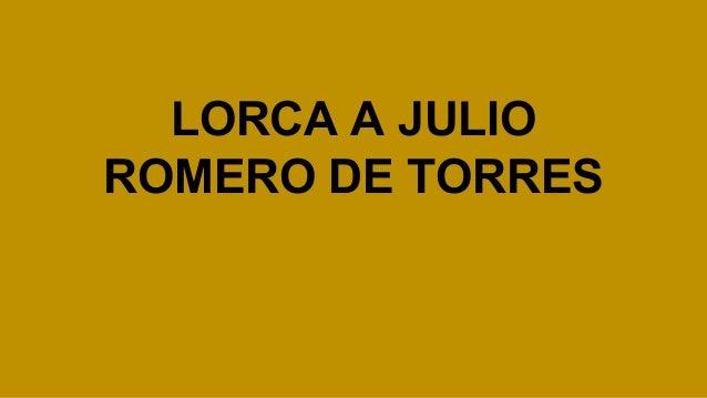 LORCA A JULIO ROMERO DE TORRES