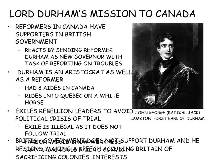 lord durham report essay The durham report and british policy: a critical essay [ged martin]  in 1838 the government in britain sent the radical lord durham to canada as governor-general to deal with a colony in the aftermath of a rebellion  name  the durham report and british policy: a critical essay.
