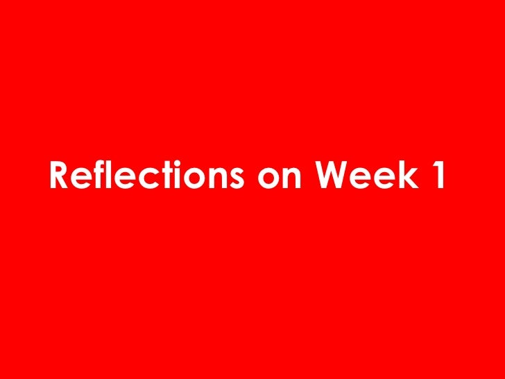 Reflections on Week 1