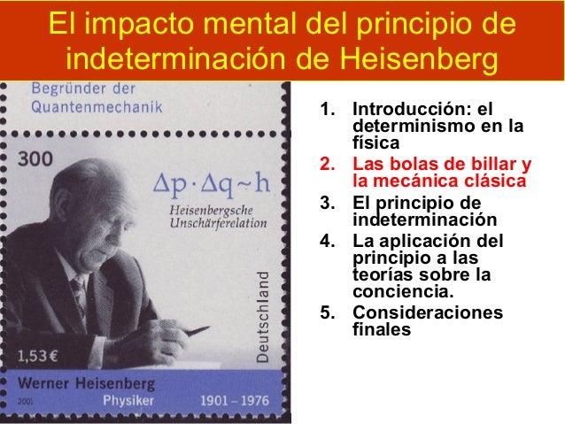 El impacto mental del principio de indeterminación de Heisenberg