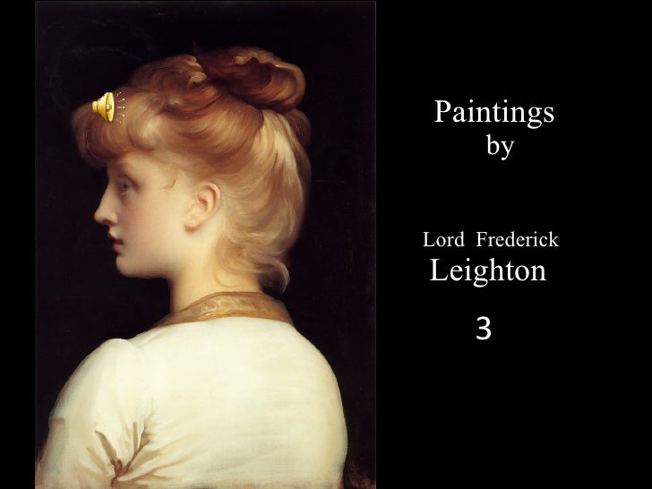 Lord Frederick Paintings by Leighton 3