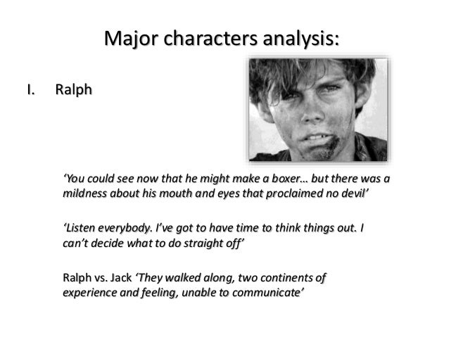 an analysis of the character of ralph in william holdings lord of the flies Lord of the flies: character profiles, free study guides and book notes including comprehensive chapter analysis, complete summary analysis, author biography.