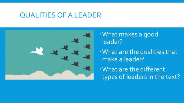 lord flies qualities good leader Their idea of good leadership qualities usually comes from books and movies in  lord of the flies there were many various leadership qualities exhibited by the.