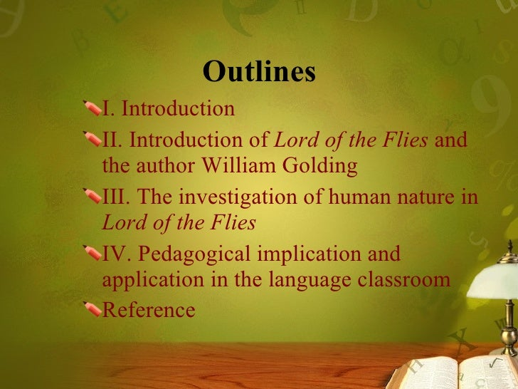 lord of the flies essay about human nature In this paper i chose to analyze the book lord of the flies written by william  lord of the flies by william golding philosophy essay  the nature and the .
