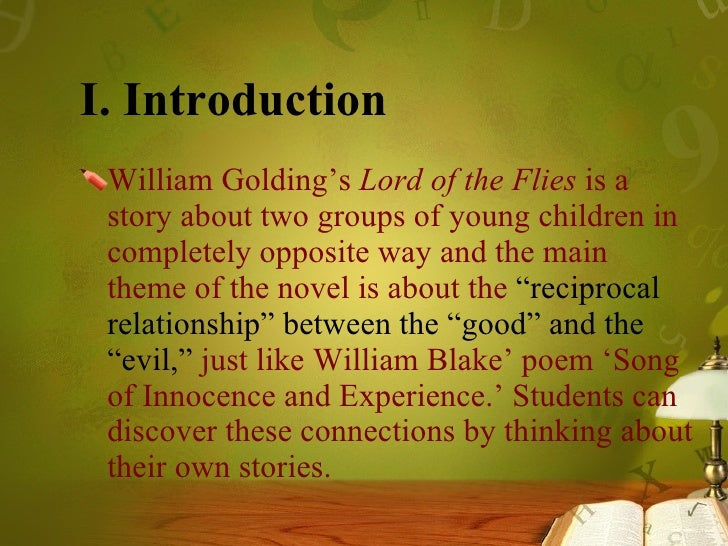 the true nature of humans in lord of the flies a novel by william golding William golding experienced first hand the atrocities of world war ii, and this experience left him cynical about man's goodness in the novel, as soon as the boys are removed from civilization .